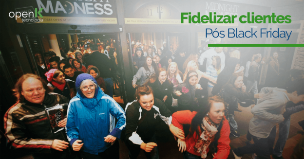 fidelizar clientes da Black Friday